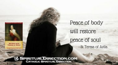 30 Days with Teresa of Avila 600x334 peace of body